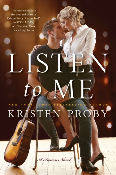 Release Day Blitz + Giveaway: Listen to Me (Fusion #1) by Kristen Proby