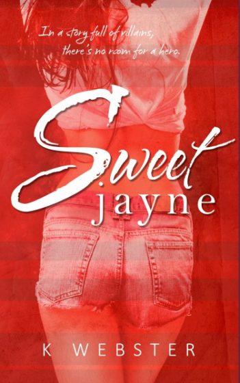Cover Reveal + Giveaway: Sweet Jayne by K Webster