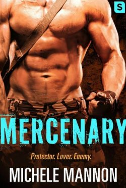 Cover Reveal: Mercenary (Deadliest Lies #2) by Michele Mannon