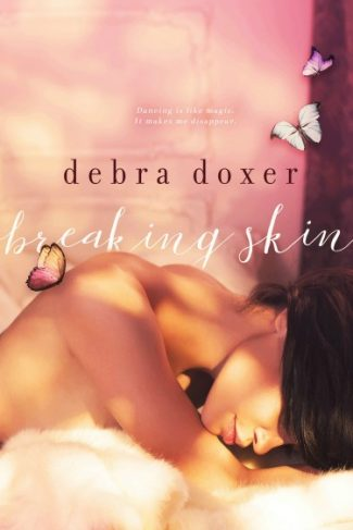 Cover Reveal: Breaking Skin by Debra Doxer