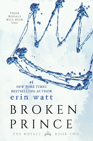 Cover Reveal: Broken Prince (The Royals #2) by Erin Watt