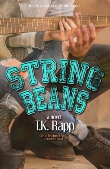 Cover Reveal: String Beans (The Girls of Beachmont #2) by TK Rapp