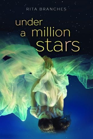 Cover Reveal + Giveaway: Under A Million Stars by Rita Branches