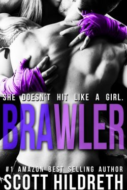 Promo: Brawler by Scott Hildreth