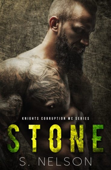 Cover Reveal: Stone (Knights Corruption MC #2) by S Nelson