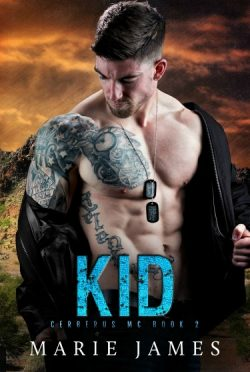 Cover Reveal + Giveaway: Kid (Cerberus MC #2) by Marie James