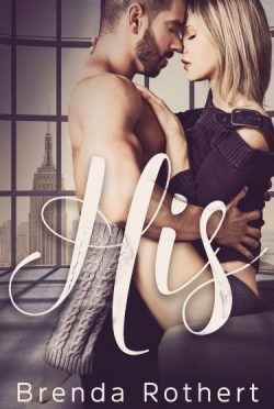 Cover Reveal: His by Brenda Rothert