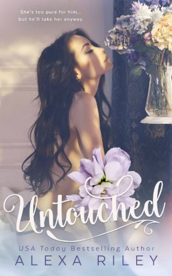 Cover Reveal: Untouched by Alexa Riley