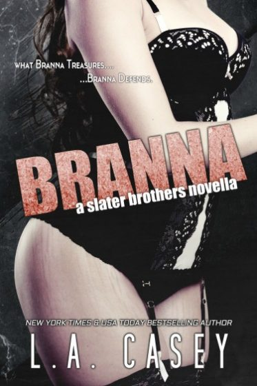 Cover Reveal: Branna (Slater Brothers #4.5) by LA Casey