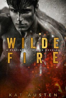 Release Day Blitz: Wilde Fire by Kat Austen