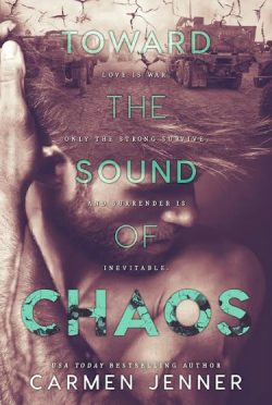 Release Day Review: Toward the Sound of Chaos by Carmen Jenner