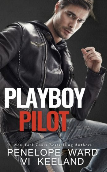 Cover Reveal: Playboy Pilot by Penelope Ward & Vi Keeland