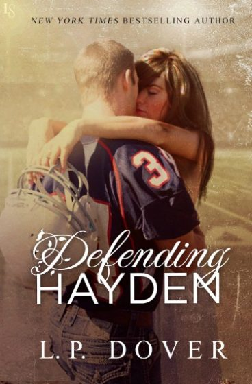 Cover Reveal: Defending Hayden (Second Chances #7) by LP Dover
