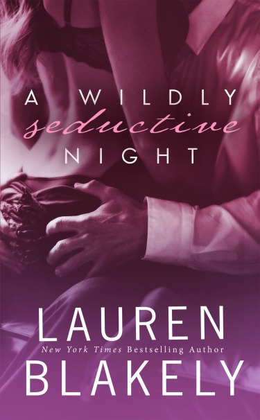 Cove Reveal + Special Announcement: A Wildly Seductive Night (Seductive Nights #5.5) by Lauren Blakely