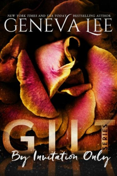 Cover Reveal: By Invitation Only (Gilt #1) by Geneva Lee