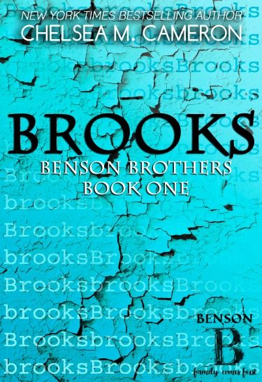 Cover Reveal: Brooks (Benson Brothers #1) by Chelsea M Cameron