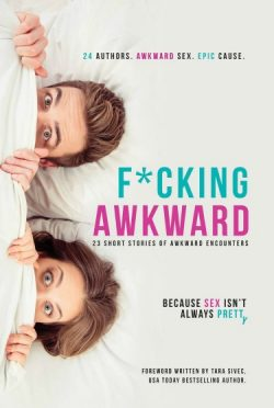 Surprise Cover Reveal: F*cking Awkward – An Anthology