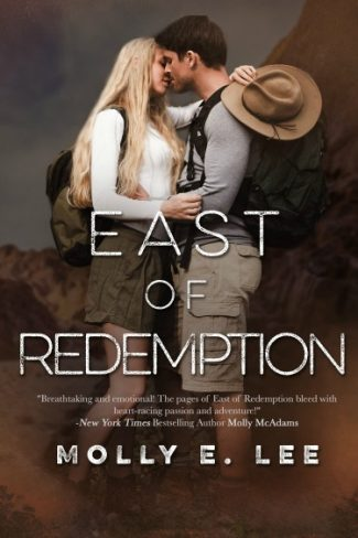 Cover Reveal + Giveaway: East of Redemption (Love on the Edge #2) by Molly E Lee