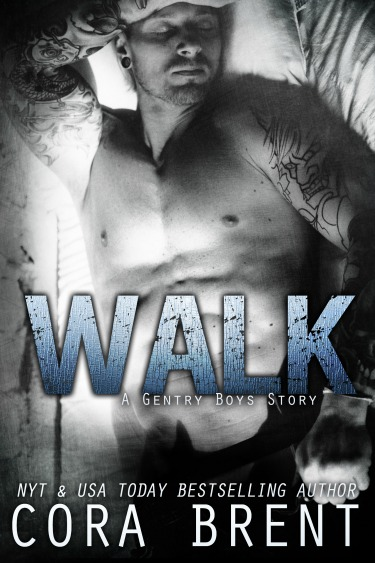 Release Day Blitz + Giveaway: Walk (Gentry Boys #6) by Cora Brent