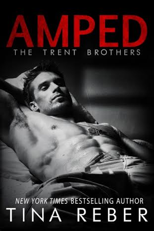 Cover Reveal: Amped (Trent Brothers #2) by Tina Reber