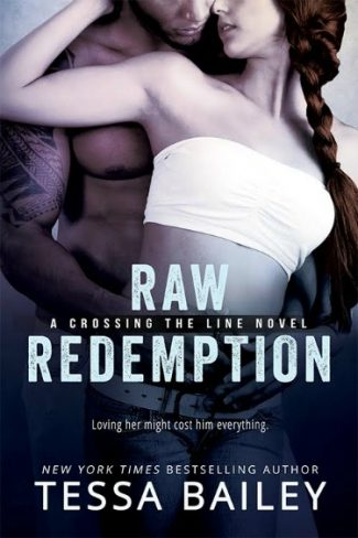 Promo + Giveaway: Raw Redemption (Crossing the Line #4) by Tessa Bailey
