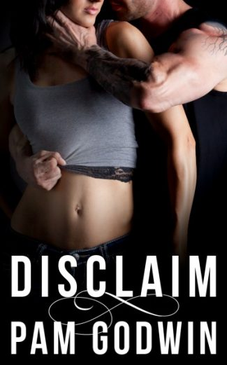 Cover Reveal: Disclaim (Deliver #3) by Pam Godwin