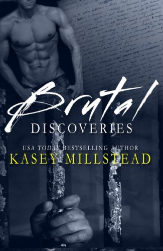 Release Day Blitz + Giveaway: Brutal Discoveries by Kasey Millstead