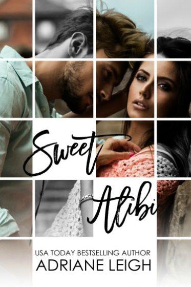 Release Day Blitz: Sweet Alibi by Adriane Leigh