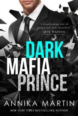 Release Day Blitz + Giveaway: Dark Mafia Prince (Dangerous Royals #1) by Annika Martin