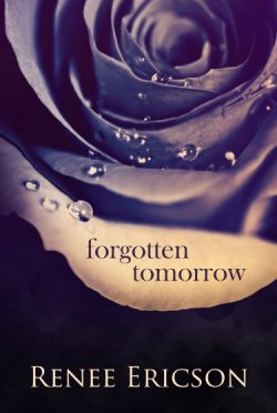Book Blitz + Giveaway: Forgotten Tomorrow (These Days #2-3) by Renee Ericson