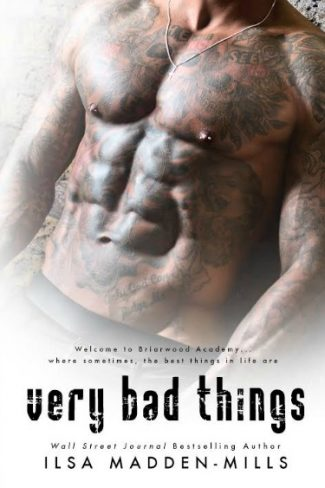Cover Re-Reveal + Giveaway: Very Bad Things (Briarwood Academy #1) by Ilsa Madden-Mills