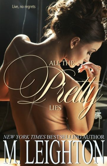 Cover Re-Reveal: All the Pretty Lies (Pretty #1) by M Leighton