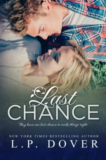 Cover Reveal: Last Chance (Second Chances #8) by LP Dover