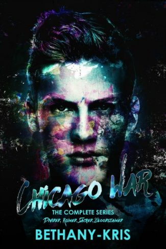 Cover Reveal + Giveaway: Chicago War: The Complete Series (The Chicago War #1-4) by Bethany-Kris