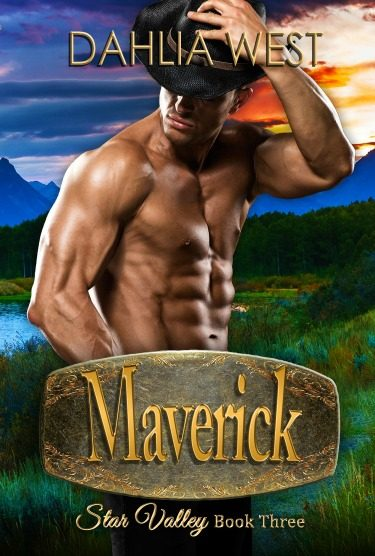 Release Day Blitz: Maverick (Star Valley #3) by Dahlia West