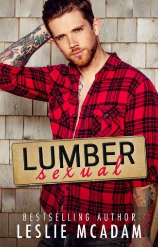 Release Day Blitz: Lumbersexual by Leslie McAdam