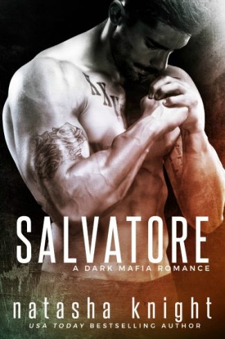 Cover Reveal: Salvatore (Benedetti Brothers #1) by Natasha Knight