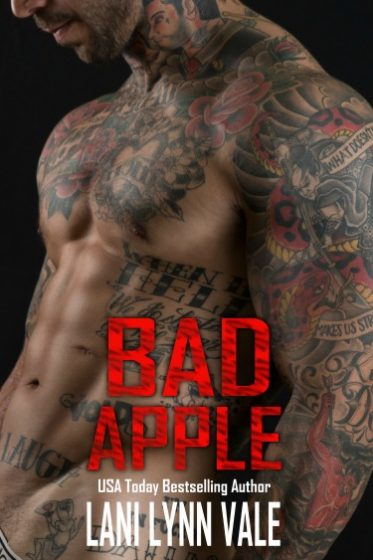 Cover Reveal + Giveaway: Bad Apple (Uncertain Saints MC #4) by Lani Lynn Vale