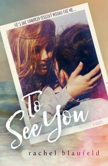 Cover Reveal: To See You by Rachel Blaufeld