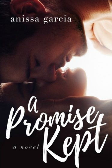 Release Day Blitz + Giveaway: A Promise Kept by Anissa Garcia