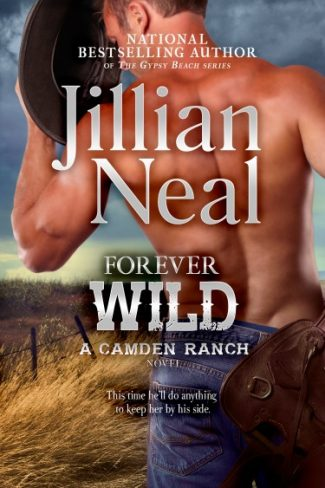 Cover Reveal: Forever Wild (Camden Ranch #2) by Jillian Neal