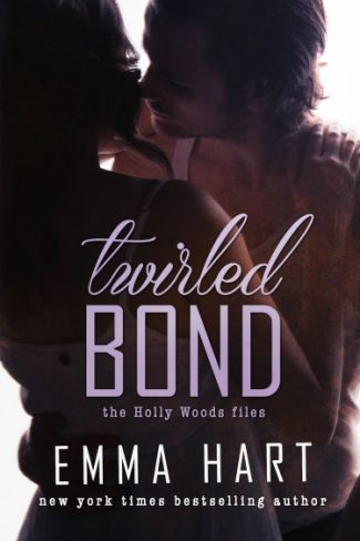 Cover Reveal: Twirled Bond (Holly Woods Files #5) by Emma Hart
