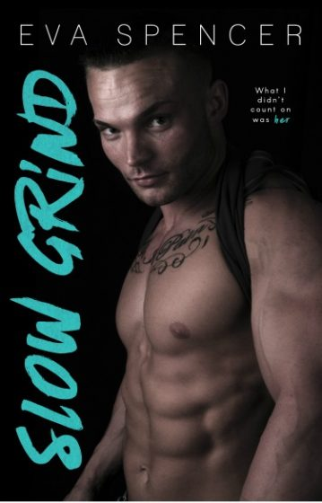 Cover Reveal + Giveaway: Slow Grind (Men of Mornington #1) by Eva Spencer