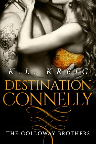 Release Day Blitz + Giveaway: Destination Connelly (The Colloway Brothers #4) by KL Kreig