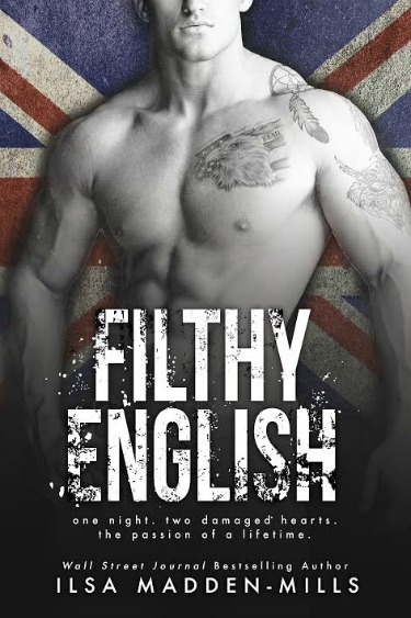 Cover Reveal: Filthy English by Ilsa Madden-Mills