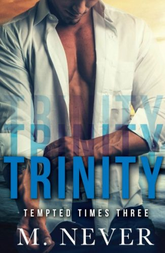 Cover Reveal + Giveaway: Trinity by M Never