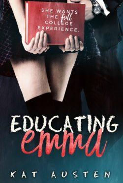 Release Day Blitz: Educating Emma by Kat Austen