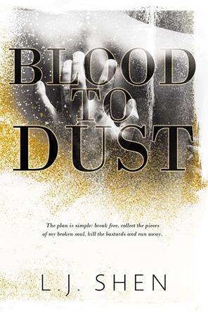 Excerpt Reveal: Blood to Dust by LJ Shen