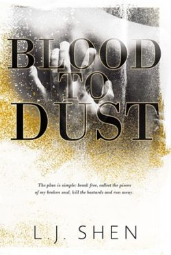 Cover Reveal: Blood to Dust by LJ Shen