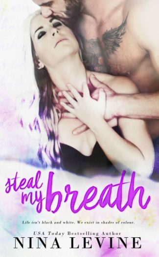 Release Day Blitz + Giveaway: Steal My Breath by Nina Levine